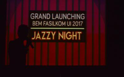 Grand Launching BEM Fasilkom UI 2017 : Jazzy Night