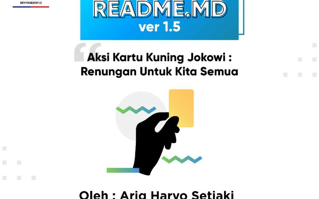 #READMEdotMD ver 1.5 : Aksi Kartu Kuning Jokowi : Renungan Bagi Kita Semua
