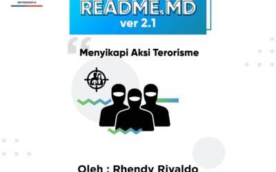 #READMEdotMD ver 2.1: Menyikapi Aksi Terorisme