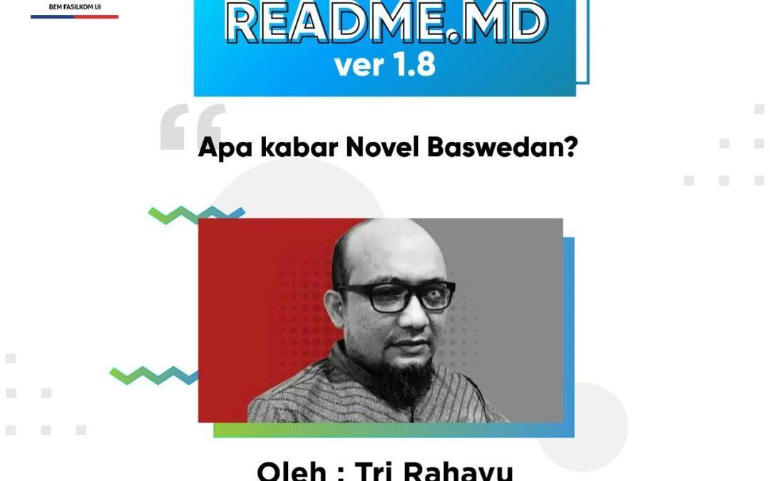 #READMEdotMD ver 1.8 : Apa Kabar Novel Baswedan?