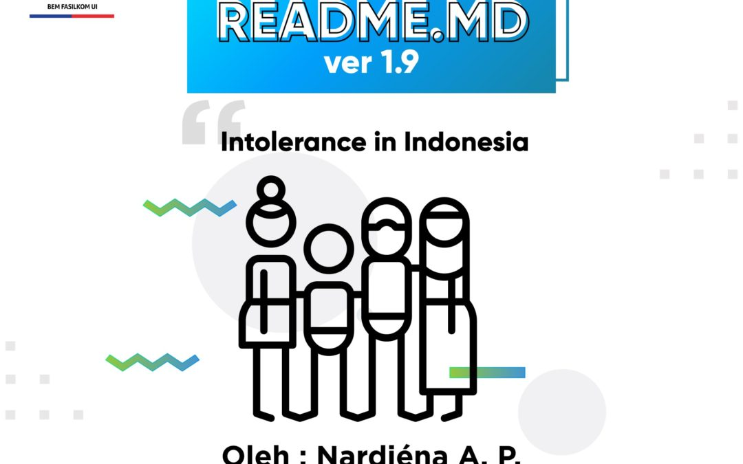 #READMEdotMD ver 1.9 : Intolerance in Indonesia