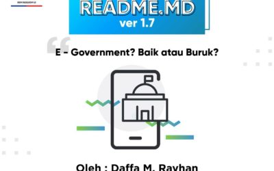 #READMEdotMD ver 1.7 : E – Government? Baik atau Buruk?