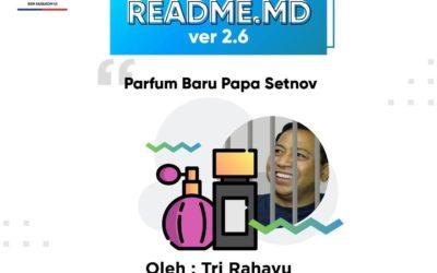 #READMEdotMD ver 2.6 : Parfum Baru Papa Setnov