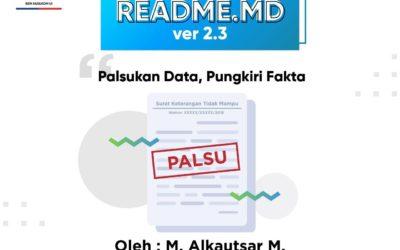 #READMEdotMD ver 2.3 : Palsukan Data, Pungkiri Fakta
