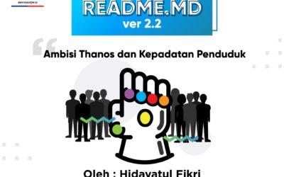 #READMEdotMD ver 2.2 : Ambisi Thanos dan Kepadatan Penduduk
