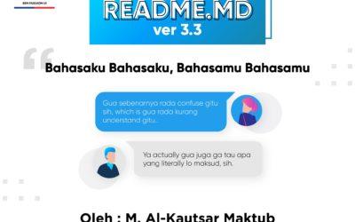 #READMEdotMD ver 3.3 : Bahasaku Bahasaku, Bahasamu Bahasamu